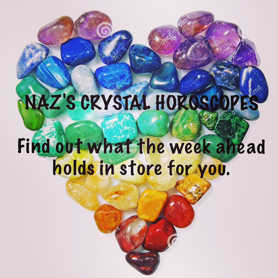 Naz's Crystal Horoscopes  23rd - 29th July 2017