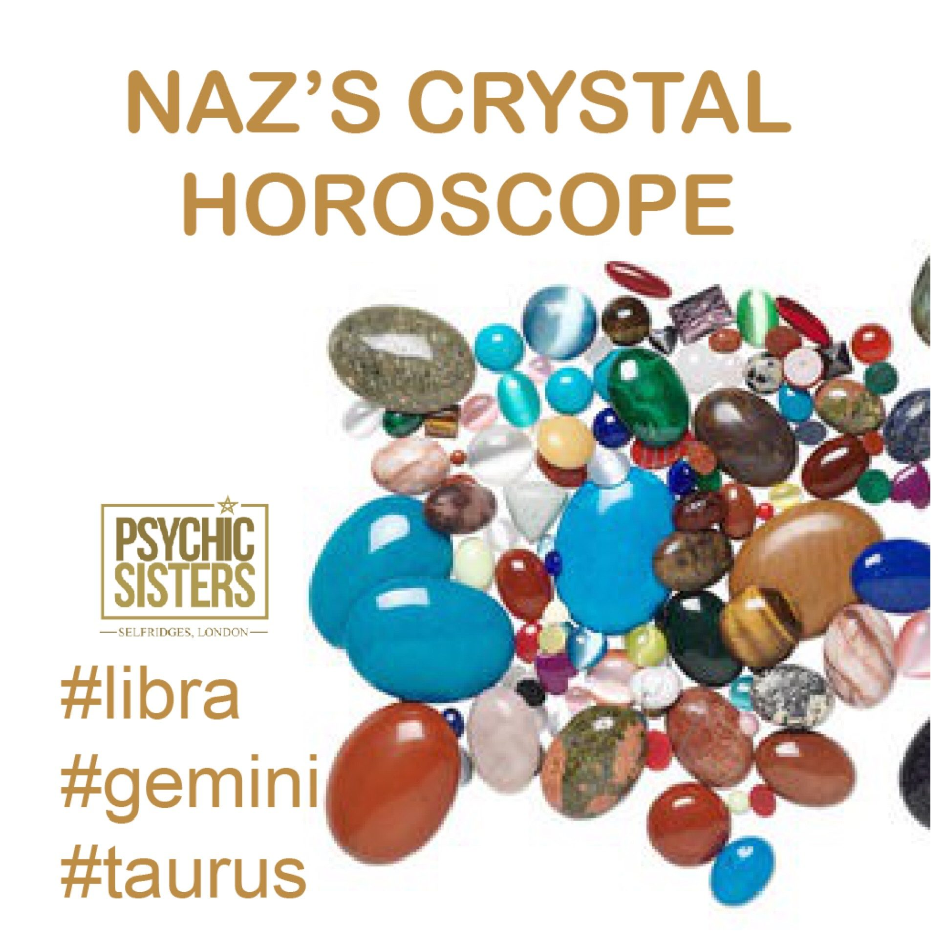 Naz's Crystal Horoscopes 25th February - 3rd March 2018