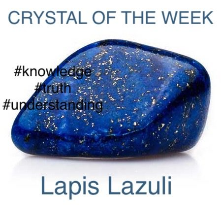 CRYSTAL OF THE WEEK LAPIS LAZULI